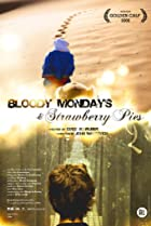 Image of Bloody Mondays & Strawberry Pies