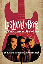 Los Lonely Boys: Texican Style - Live from Austin Poster