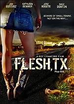 Flesh TX(2009)