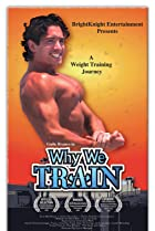 Why We Train (2008) Poster