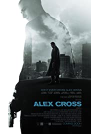 Alex Cross (2012) Poster - Movie Forum, Cast, Reviews