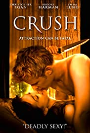 Crush (2009) Poster - Movie Forum, Cast, Reviews