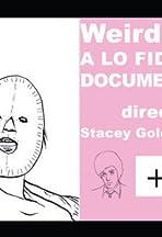 Weird Paul: A Lo Fidelity Documentary