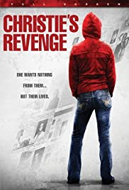 Christie's Revenge (2007) Poster - Movie Forum, Cast, Reviews