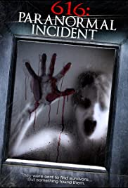 616: Paranormal Incident (2013) Poster - Movie Forum, Cast, Reviews