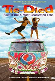 Tie-died: Rock 'n Roll's Most Deadicated Fans Poster
