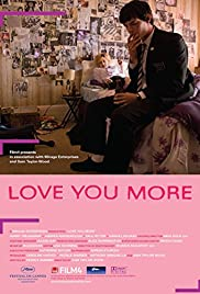 Love You More (2008) Poster - Movie Forum, Cast, Reviews