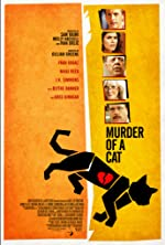 Murder of a Cat(2014)