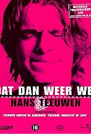 Hans Teeuwen: Dat dan weer wel (2003) Poster - TV Show Forum, Cast, Reviews