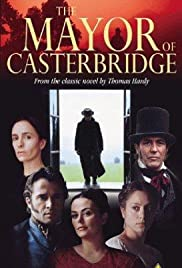 The Mayor of Casterbridge (2003) Poster - Movie Forum, Cast, Reviews