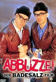 Abbuzze! Der Badesalz Film(1996) Poster - Movie Forum, Cast, Reviews