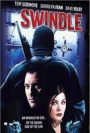 Swindle(2002) Poster - Movie Forum, Cast, Reviews