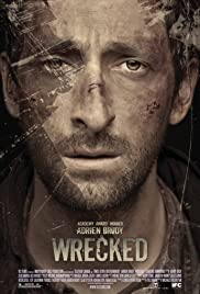 Wrecked (2010) Poster - Movie Forum, Cast, Reviews