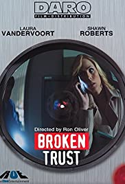 Broken Trust(2012) Poster - Movie Forum, Cast, Reviews