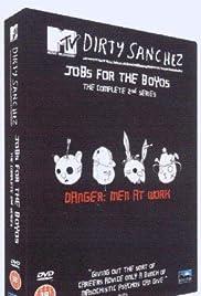 Dirty Sanchez Poster - TV Show Forum, Cast, Reviews