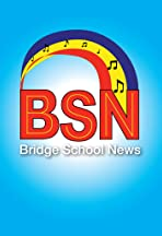 Bridge School News