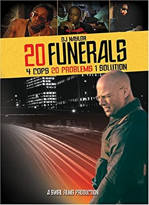 20 Funerals (2004)