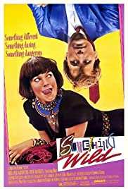 Something Wild (1986) Poster - Movie Forum, Cast, Reviews