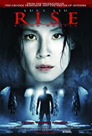 Rise: Blood Hunter (2007) Poster - Movie Forum, Cast, Reviews