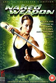 Naked Weapon (2002) Poster - Movie Forum, Cast, Reviews