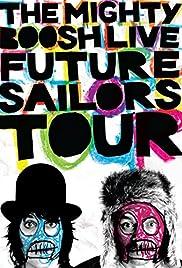 The Mighty Boosh Live: Future Sailors Tour(2009) Poster - Movie Forum, Cast, Reviews