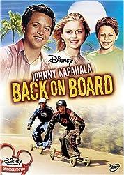 Johnny Kapahala – Back On Board