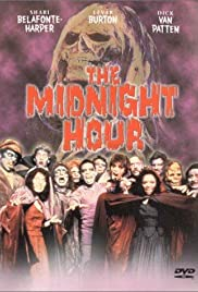 The Midnight Hour (1985) Poster - Movie Forum, Cast, Reviews