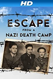 Escape From a Nazi Death Camp(2014) Poster - Movie Forum, Cast, Reviews