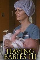 Image of Having Babies III