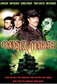 Monster Makers (2003) Poster - Movie Forum, Cast, Reviews