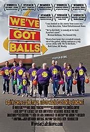 We've Got Balls Poster