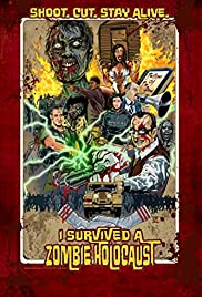 I Survived a Zombie Holocaust (2014) Poster - Movie Forum, Cast, Reviews