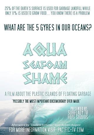 Aqua Seafoam Shame (2012)