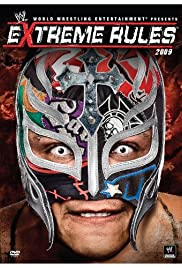 WWE: Extreme Rules (2009) Poster - TV Show Forum, Cast, Reviews