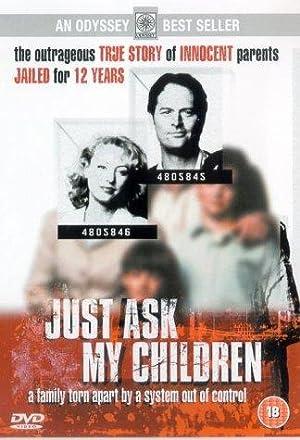Just Ask My Children