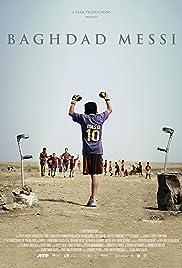 Baghdad Messi(2012) Poster - Movie Forum, Cast, Reviews