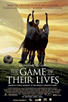 The Game of Their Lives (2005) Poster