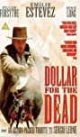 Dollar for the Dead (1998) Poster