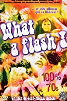Image of What a Flash!