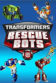 Transformers: Rescue Bots Poster - TV Show Forum, Cast, Reviews