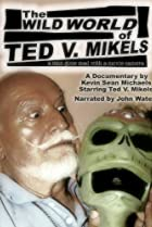Image of The Wild World of Ted V. Mikels