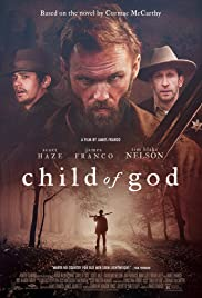 Child of God (2013) Poster - Movie Forum, Cast, Reviews