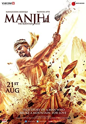 Manjhi: The Mountain Man (2015) Download on Vidmate