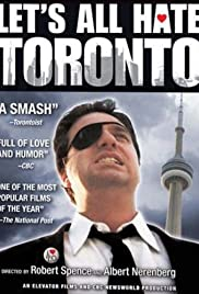 Let's All Hate Toronto Poster