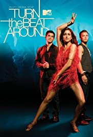 Turn the Beat Around (2010) Poster - Movie Forum, Cast, Reviews