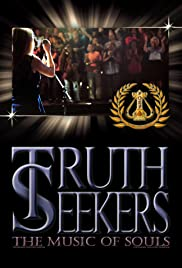 Truth Seekers, the Music of Souls Poster