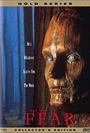 The Fear (1995) Poster - Movie Forum, Cast, Reviews