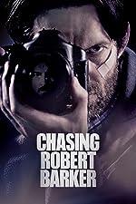 Chasing Robert Barker(2015)