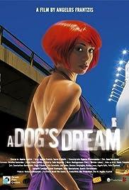 To oneiro tou skylou(2005) Poster - Movie Forum, Cast, Reviews