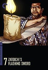 Zatoichi's Flashing Sword(1964) Poster - Movie Forum, Cast, Reviews